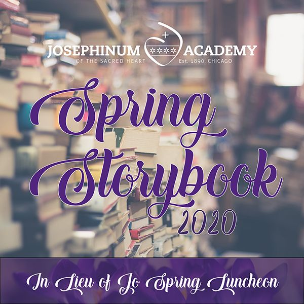 Spring Luncheon Re-Envisioned as Josephinum Spring Storybook Virtual Event